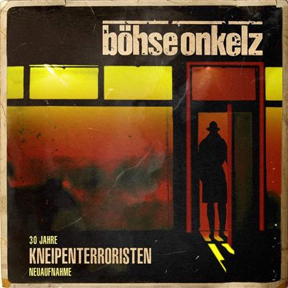 Böhse Onkelz - Kneipenterroristen - 30 Jahre (Neuaufnahme 2018, 2 LPs)