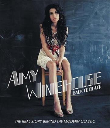 Amy Winehouse - Back To Black - The Real Story behind the Modern Classic