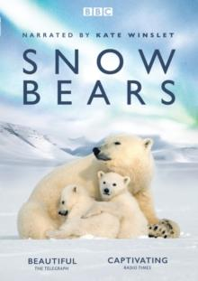 Snow Bears (2017) (BBC)