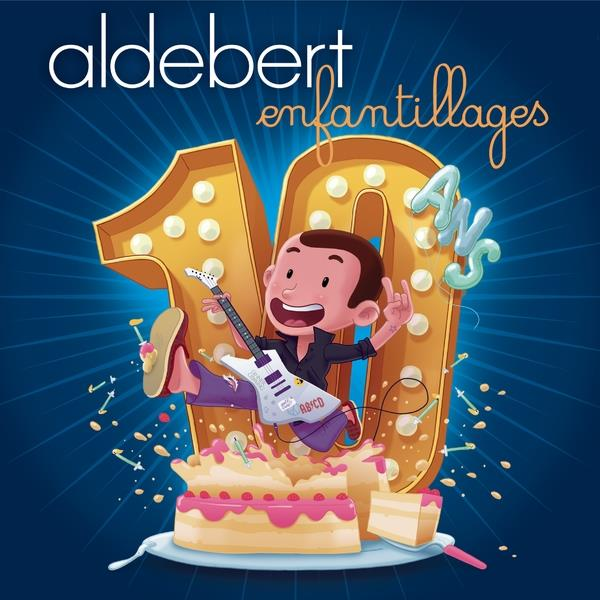 Aldebert - 10 ans (Limited Edition)