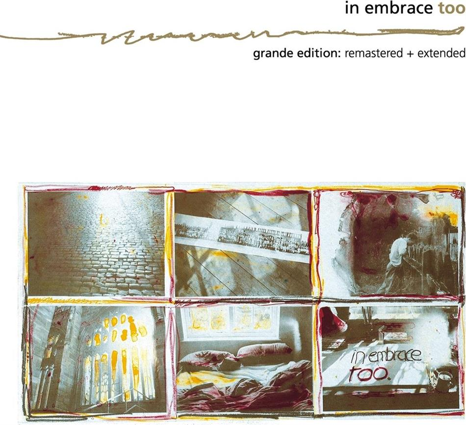 In Embrace - Too (Extended Edition, Remastered)