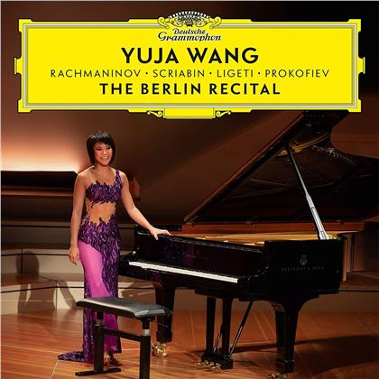 Yuja Wang, Sergej Rachmaninoff (1873-1943), Alexander Scriabin (1872-1915), György Ligeti (1923-2006) & Serge Prokofieff (1891-1953) - The Berlin Recital