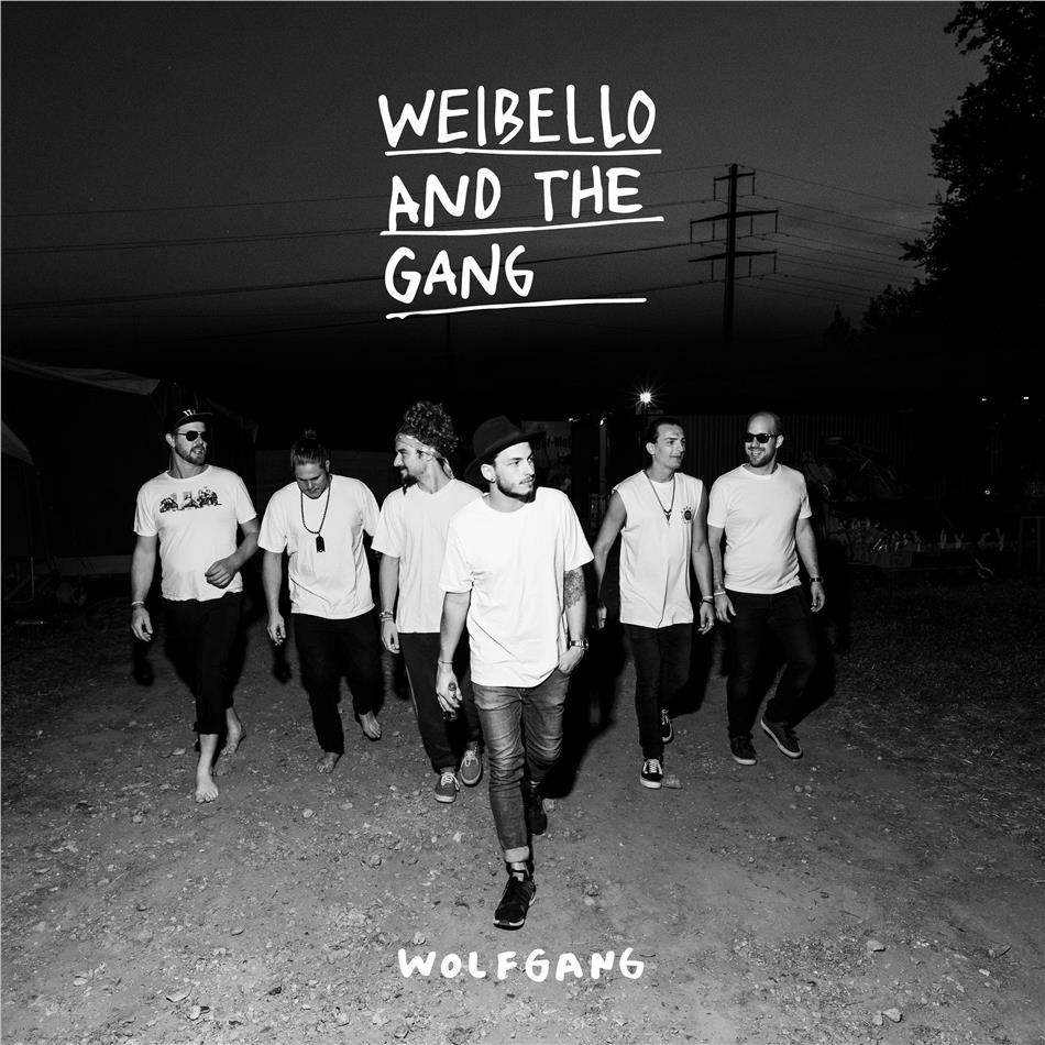 Weibello And The Gang - Wolfgang