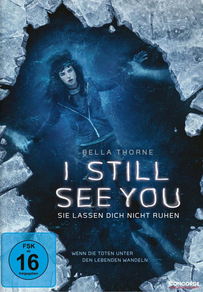 I Still See You - Sie lassen dich nicht ruhen (2018)