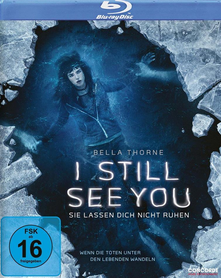 I Still See You - I Still See You - Sie lassen dich nicht ruhen (2018)