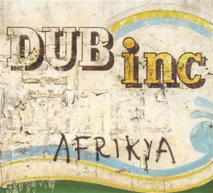 Dub Inc. - Afrikya (2018 Reissue)