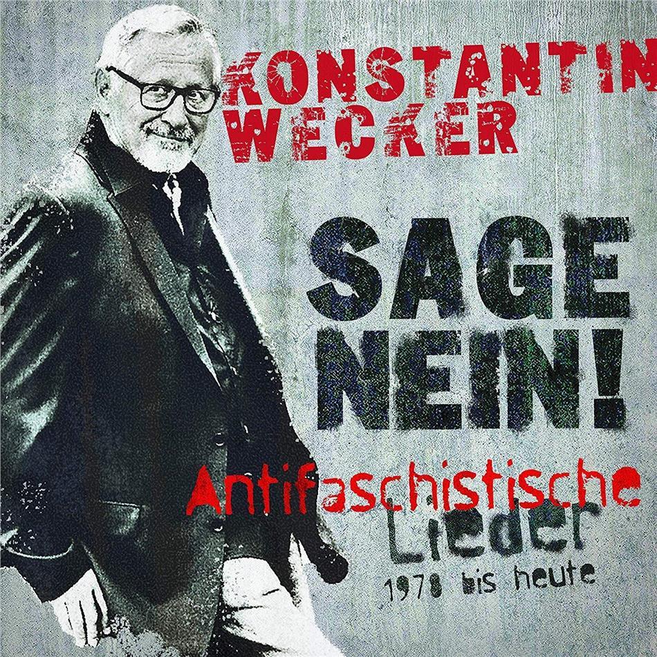Konstantin Wecker - Sage Nein! - Antifaschistische Lieder 1978-Heute