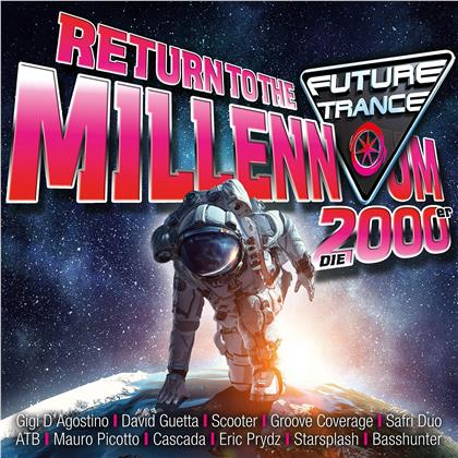 Future Trance - Return To The Millennium (2000er) (3 CDs)