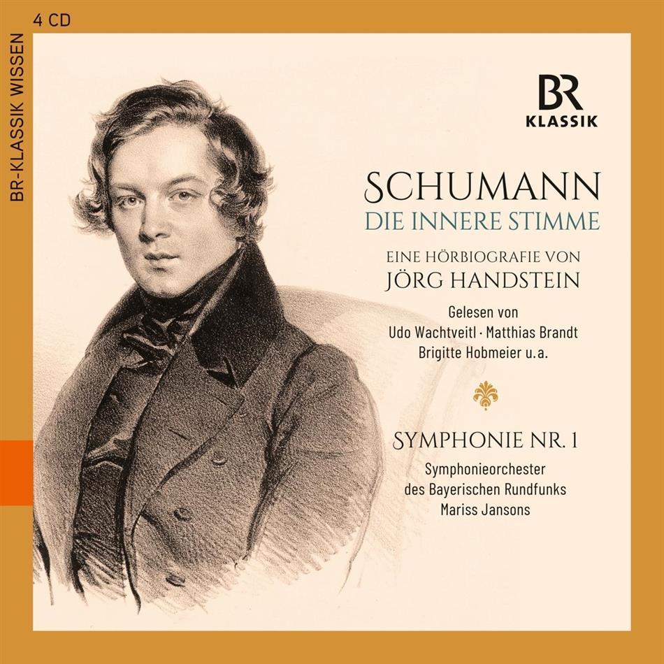Robert Schumann (1810-1856), Mariss Jansons, Udo Wachtveitl & Sinfonieorchester des Bayrischen Rundfunks - Die innere Stimme - Robert Schumann Portrait (4 CDs)