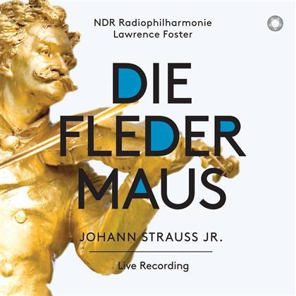 Johann Strauss Jr., Lawrence Foster, Laura Aikin, Jochen Schmeckenbecher, Elisabeth Kulman, … - Die Fledermaus - Live Recording (SACD)