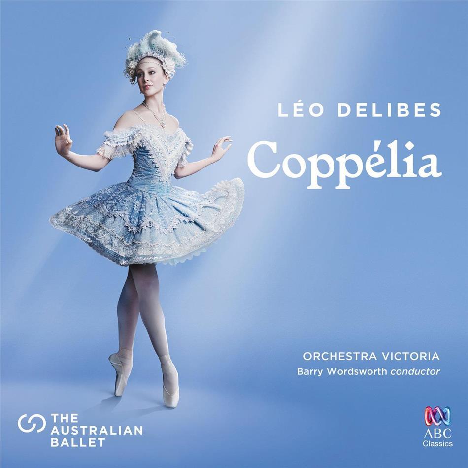 Léo Delibes (1836-1891), Barry Wordsworth & Orchestra Victoria - Coppélia