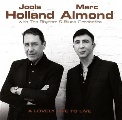 Jools Holland & Marc Almond - Lovely Life To Live