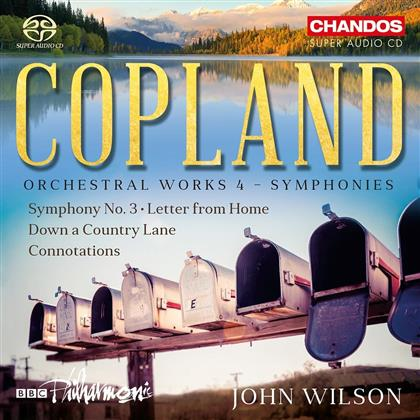 Aaron Copland (1900-1990), John Wilson & BBC Philharmonic Orchestra - Orchesterwerke Vol. 4 / Orchestral Works Vol. 4 - Symphony No. 3/Letter From Home/Down A Country Lane/Connotations (Hybrid SACD)