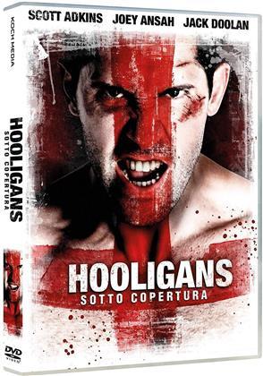 Hooligans - Sotto copertura (2013)
