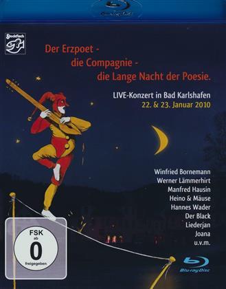 Der Erzpoet, die Compagnie, die Lange Nacht der Poesie 2010