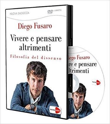 Diego Fusaro - Vivere e pensare altrimenti - Filosofia del dissenso (2018)