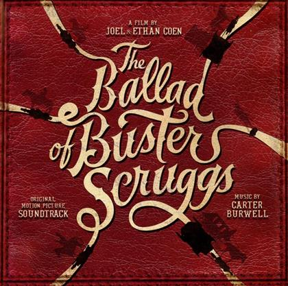 Carter Burwell - The Ballad Of Buster Scruggs - OST