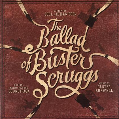 Carter Burwell - La Ballade De Buster Scruggs (Gatefold, LP)