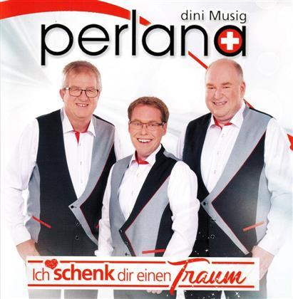 Perlana - Ich schenk dir einen Traum