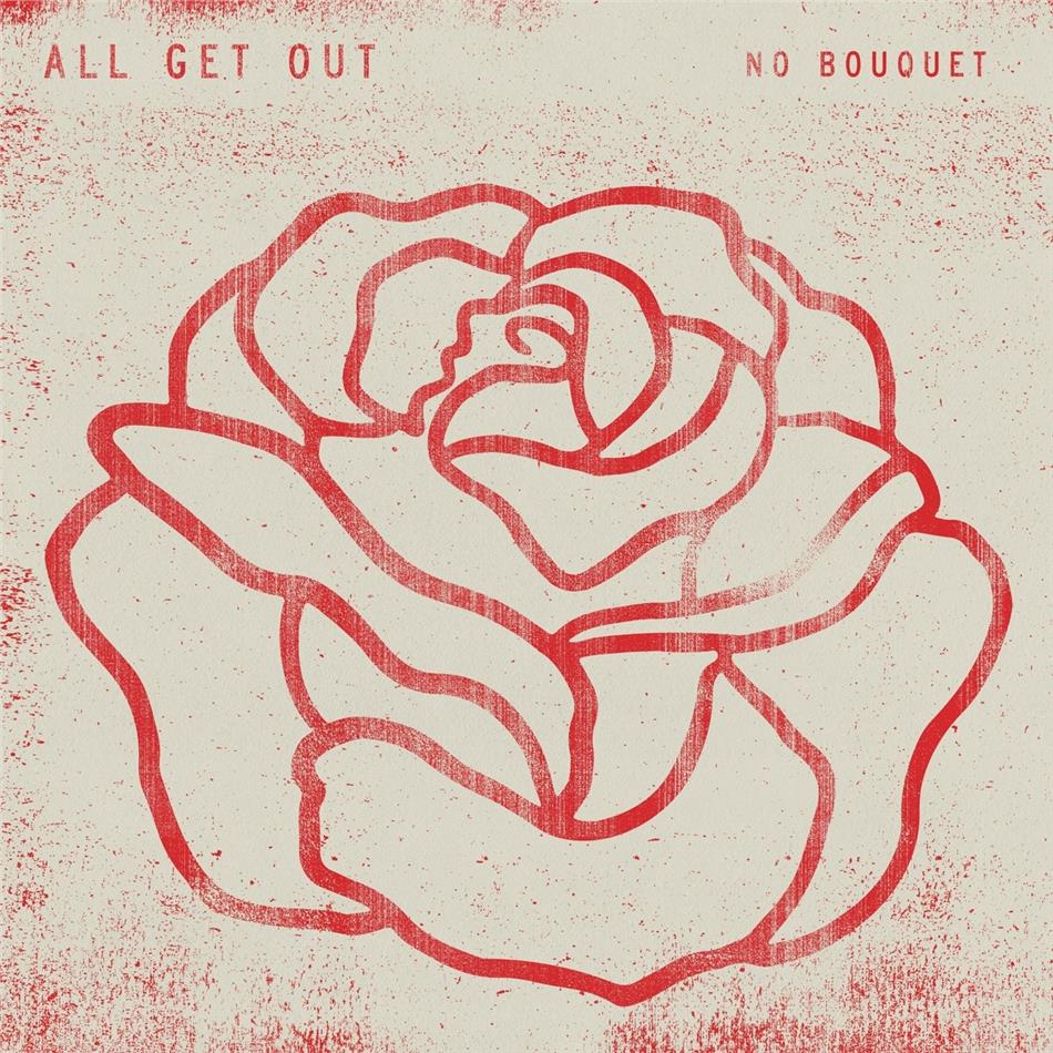 All Get Out - No Bouquet