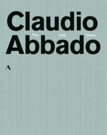 Claudio Abbado - The Last Years (Accentus Music, 6 Blu-rays)