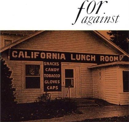 For Against - Mason's California Lunchroom (2018 Reissue, Limited Edition, Remastered)