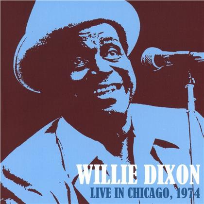 Willie Dixon - Live In Chicago 1974