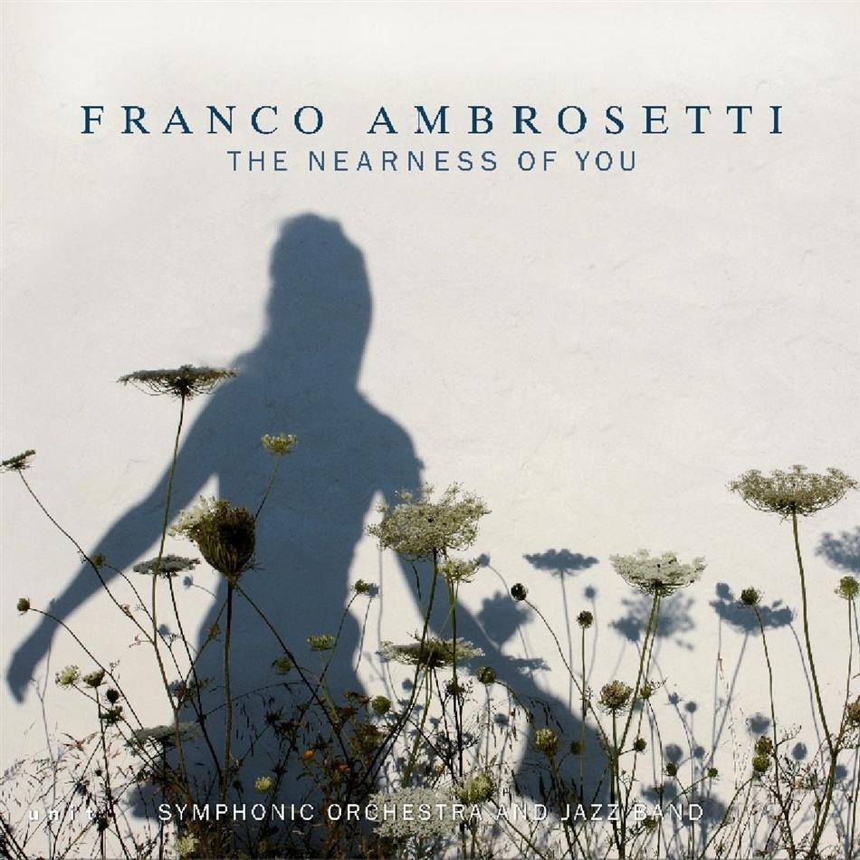Franco Ambrosetti - The Nearness Of You