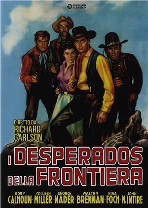I desperados della frontiera (1954) (Cineclub Classico)