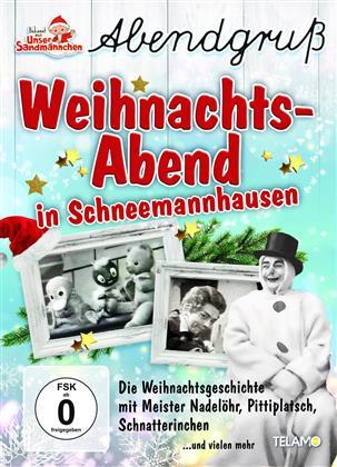 Unser Sandmännchen - Abendgruss - Weihnachts-Abend in Schneemannhausen