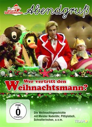 Unser Sandmännchen - Abendgruss - Wer vertritt den Weihnachtsmann?