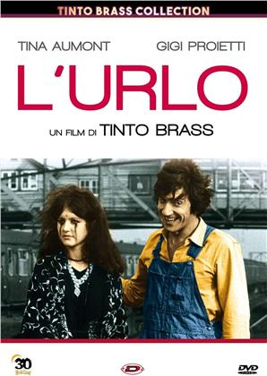 L'urlo (1970) (Tinto Brass Collection)
