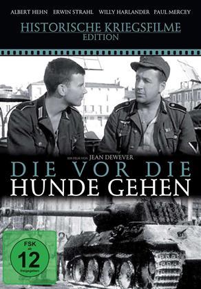 Die vor die Hunde gehen (1960) (Historische Kriegsfilme Edition)