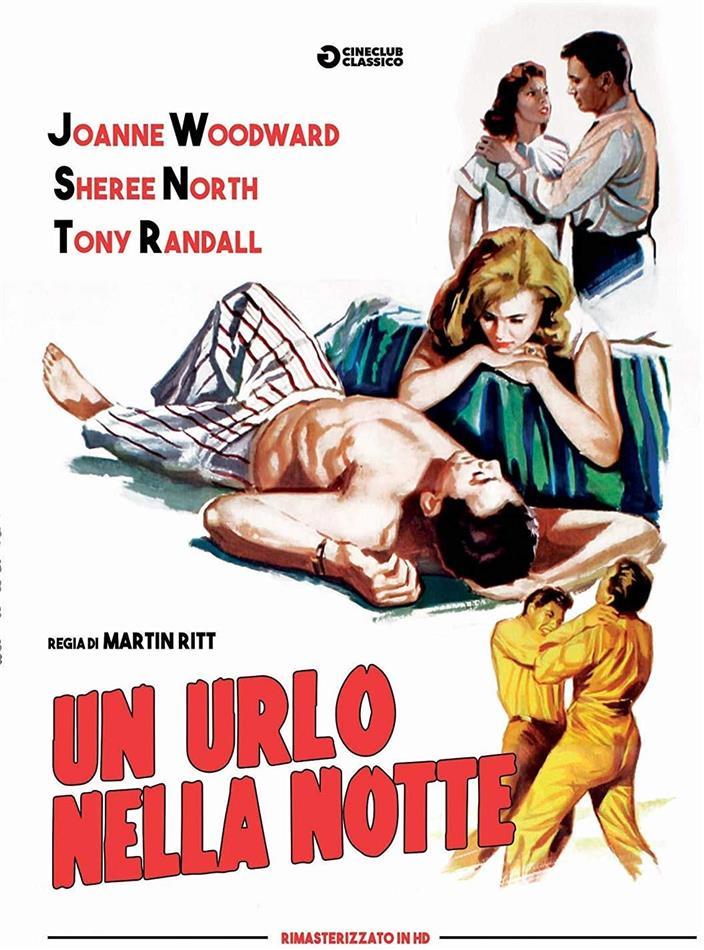 Un urlo nella notte (1957) (Cineclub Classico, HD Remastered)