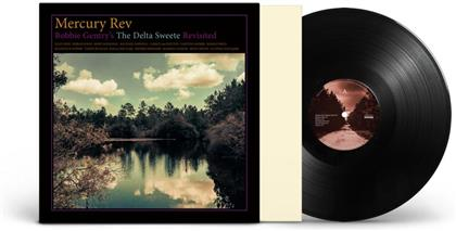 Mercury Rev - Bobbie Gentry's The Delta Sweete Revisited (LP)