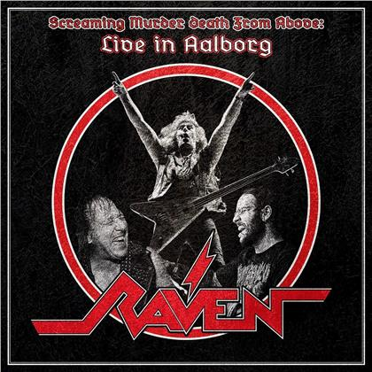 Raven - Screaming Murder Death From Above - Live In Aalborg