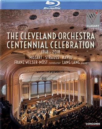 The Cleveland Orchestra, Franz Welser-Möst & Lang Lang - The Cleveland Orchestra Centennial Celebration