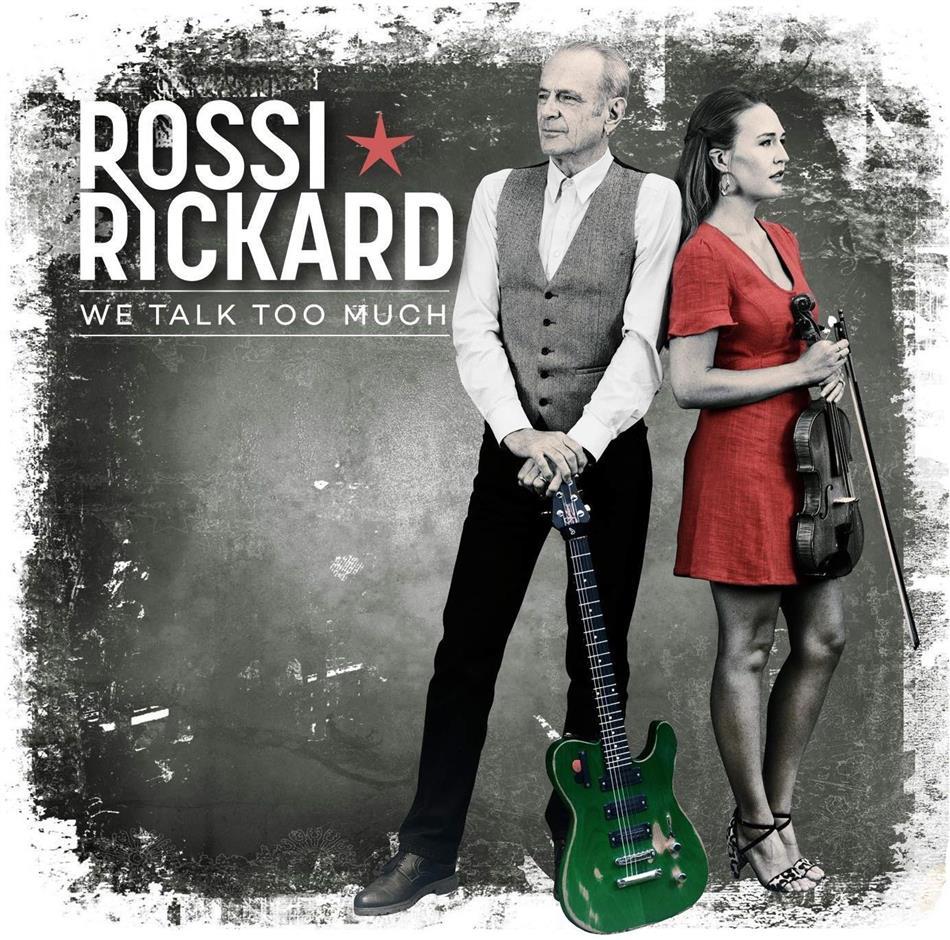 Francis Rossi (Status Quo) & Hannah Rickard - We Talk Too Much