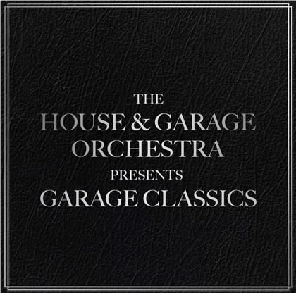 House & Garage Orchestra - Garage Classics