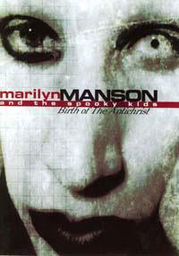Marilyn Manson - Marilyn Manson & The Spooky Kids - Birth Of The Antichrist
