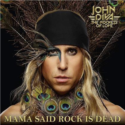 John Diva & The Rockets - Mama Said Rock Is Dead (3 LPs)