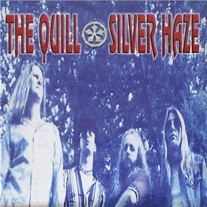 The Quill - Silver Haze (2019 Reissue, LP + CD)