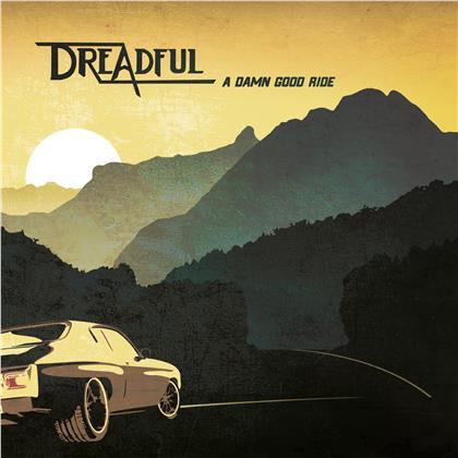 Dreadful - A Damn Good Ride (LP)