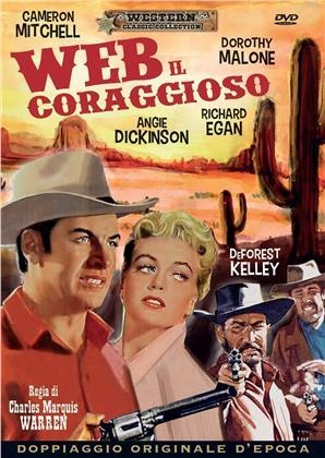 Web il coraggioso (1956) (Western Classic Collection)