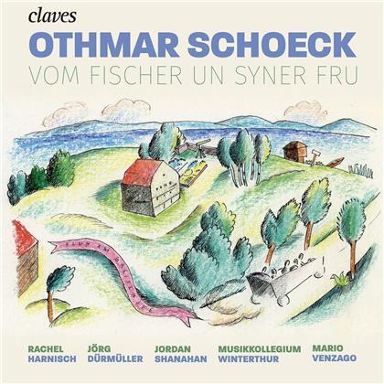 Othmar Schoeck (1886-1957), Mario Venzago, Rachel Harnisch, Jörg Dürmüller, Jordan Shanahan, … - Vom Fischer un syner Fru