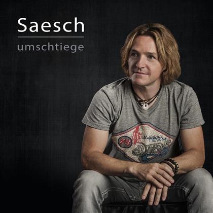 Saesch - Umschtiege