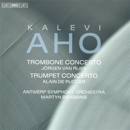 Jörgen van Rijen, Alain de Rudder, Kalevi Aho (*1949), Martyn Brabbins & Antwerp Symphony Orchestra - Trombone Concerto / Trumpet Concerto (SACD)