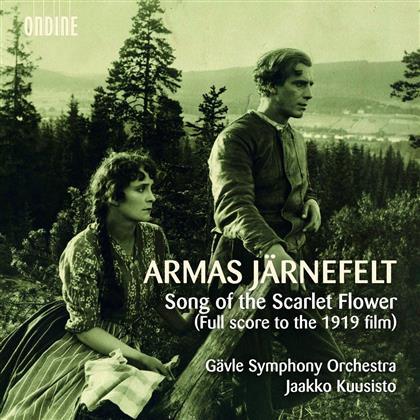 Armas Järnefelt, Jaako Kuusisto & Gävle Symphony Orchestra - Song Of The Scarlet Flower - (Full Score To The 1919 Film) (2 CDs)