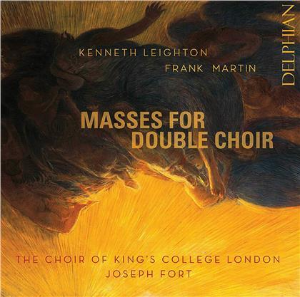 Joseph Ford, Leighton, Kenneth Leighton (1929-1988), Frank Martin (1890-1974) & Choir of King's College London - Masses For Double Choir