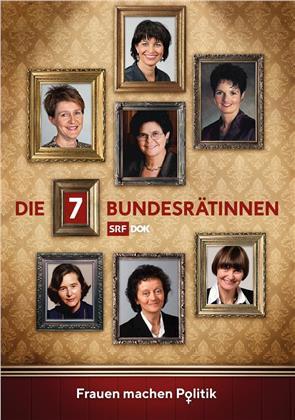 DOK - Die 7 Bundesrätinnen - SRF Dokumentation